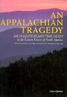 An Appalachian Tragedy: Air Pollution and Tree Death in the Eastern Forests of