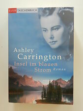 Ashley Carrington Insel im blauen Strom Club Taschenbuch