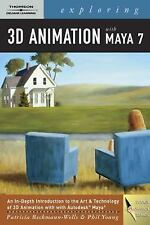 Exploring 3d Animation with Maya 7