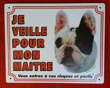 Plaque chien Je veille pour mon maître Buledogue Français