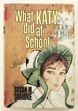 WHAT KATY DID AT SCHOOL by Susan M. Coolidge (Hardback 1964) Vintage Children's