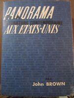 John Brown: Panorama de la littérature contemporaine aux Etats-Unis/ Gallimard