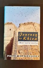 Philip Glazebrook - Journey To Khiva - A Writer's Search For Central - hbdj