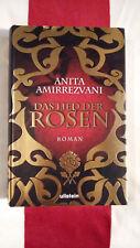 Anita Amirrezvani Das Lied der Rosen Roman 2007 Gebundene Ausgabe Sehr gut