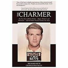 The Charmer: The True Story of Robert Reldan - Rapist, Murderer and Mi-ExLibrary