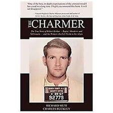 The Charmer: The True Story of Robert Reldan - Rapist, Murderer and Mi-ExLibrary