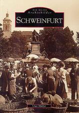 Schweinfurt Bayern Stadt Geschichte Bildband Bilder Fotos Buch AK Archivbilder