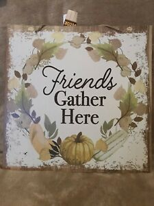 Friends Gather Here - Fall Sign