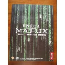 guide stratégique officiel ENTER THE MATRIX  -- ps2 / xbox / gamecube / pc