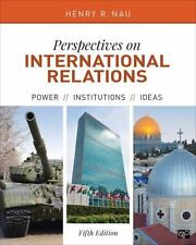 Perspectives on International Relations; Power, Institutions, and Ideas; Fifth E