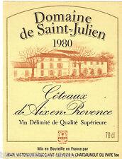 étiquette vin COTEAUX D'AIX EN PROVENCE Domaine Saint Julien 1980 wine label