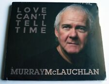 MURRAY McLAUCHLAN - LOVE CAN'T TELL TIME  -  CD - STILL SEALED