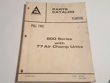 Allis Chalmers 600 series Planters with 77 Air Champ Units Parts Catalog manual