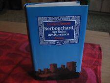 Louis L'Amour - Kerbouchard, der Sohn des Korsaren - Ein Buch Roman von 1985