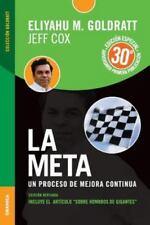 La Meta Edicion Aniversario by Eliyahu M. Goldratt (2014, Paperback)