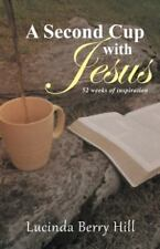 A Second Cup with Jesus: 52 Weeks of Inspiration (Paperback or Softback)
