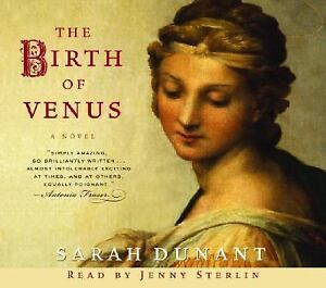 The Birth of Venus by Sarah Dunant (2004, CD, Abridged)