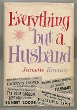 EVERYTHING BUT A HUSBAND by JEANETTE KAMINS 1962 1st EDITION W/DJ 1st PRINT
