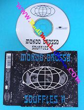 CD singolo Mondo Grosso Souffles H 5002 GERMANY 1995 no mc lp vhs dvd (S29)