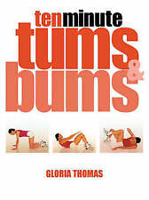10 Minute Tums and Bums, Thomas, Gloria | Paperback Book | Good | 9780304354771