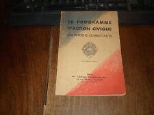 LIGUES/UNC/PROGRAMME D'ACTION CIVIQUE DES ANCIENS COMBATTANTS 1934 EO