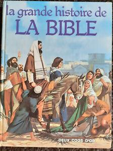 LA GRANDE HISTOIRE DE LA BIBLE - DEUX COQS D' OR 1985 TBE