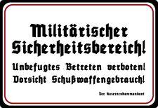 Blechschild 20x30cm gewölbt Militärischer Sicherheitsbereich Deko Schild