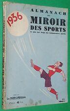 RARE ALMANACH MIROIR SPORTS 1936 FOOTBALL CYCLISME RUGBY TENNIS TOUR FRANCE MAES
