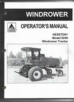 Agco Hesston Model 9240 Windrower Tractor Operators Manual Form # 700722540B-Rev
