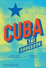 Cuba: the Cookbook-Imogene Tondre, Madelaine Vazquez Galvez