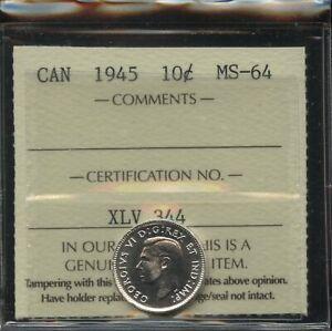 1945 Canada Ten Cents - ICCS MS-64 - Cert#XLV 344