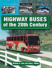 HIGHWAY BUSES of the 20th CENTURY BOOK PICTORIAL TRAVEL HISTORY