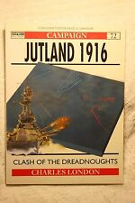 Jutland 1916  Clash of the Dreadnoughts Osprey Campaign 72 Very Good Condition