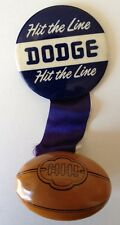 "1940(?) ""DODGE Hit The Line"" Pin-back with attached Ribbon & Football"