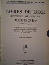 Georges Hassan Livres de luxe éditions originales modernes de 1870 à nos jours
