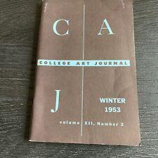 Cranbrook Academy College Art Journal Winter 1953 Student Articles Art Criticism
