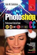 Photoshop Pro 2: The Adobe Photoshop CC Professional Tutorial Book 51...