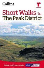 Short Walks in the Peak District Guide to 20 Easy Walks 9780007555031