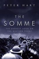 The Somme: The Darkest Hour on the Western Front-ExLibrary