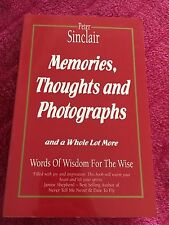 PETER SINCLAIR. MEMORIES, THOUGHTS AND PHOTOGRAPHS. 0958718806