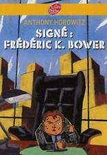 signe Frederic K. bower Horowitz  Anthony Occasion Livre