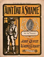 1901 Ain't Dat a Shame Two-Step Sheet Music by John Queen and Walter Wilson