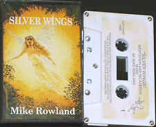 MIKE ROWLAND SILVER WINGS CASSETTE