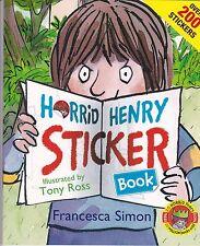 Horrid Henry Sticker Book by Francesca Simon - NEW