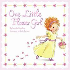 One Little Flower Girl by Jennifer Dussling (2009, Hardcover)