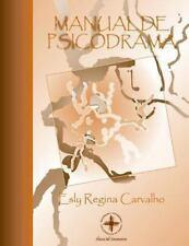 Manual de Psicodrama by Esly Regina Carvalho (2013, Paperback)