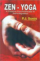 Zen-Yoga: A Creative Psychotherapy to Self-Integration Paperback – 1 Jan 2015 by