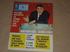 TONY DALLARA-BATTIBECCO TRA GRONCHI E KRUSCEV-MICHELE MORGAN-IGNAZIO MELONE