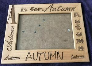 A Is For Autumn Laser Engraved Personalized Wood 5x7 Picture Photo Frame EUC