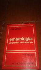 J. B. MIALE EMATOLOGIA DIAGNOSTICA DI LABORATORIO I EDIZIONE PICCIN 1976